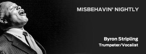 MISBEHAVIN' NIGHTLY